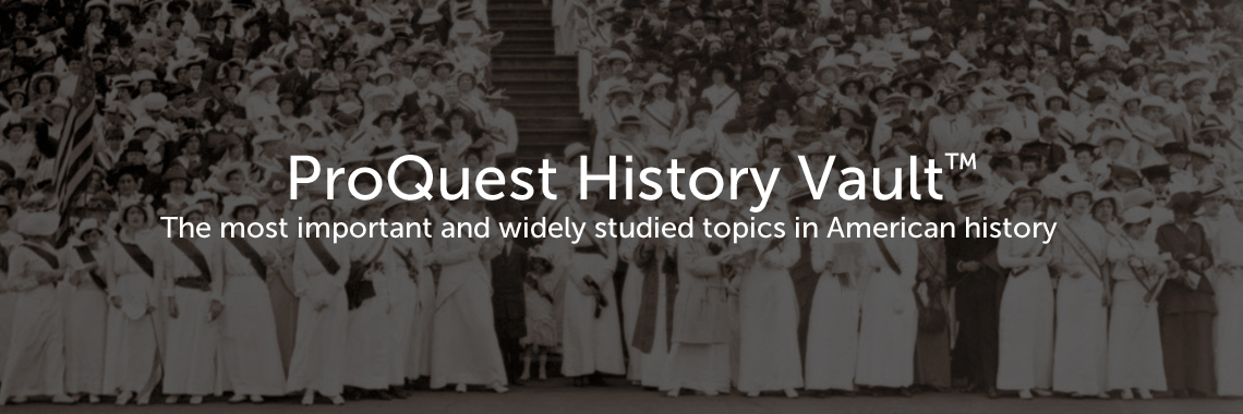 ProQuest History Vault