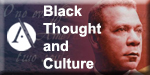 Black Thought and Culture