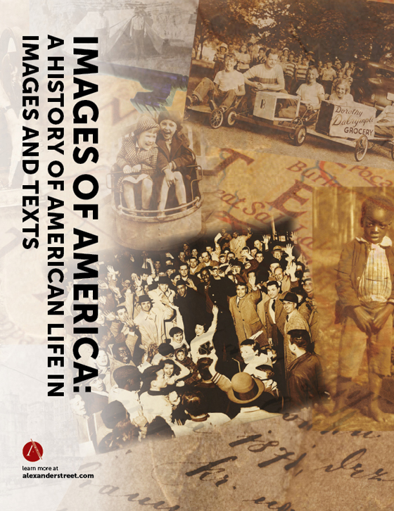 Images of America: A History of American Life in Images and Texts