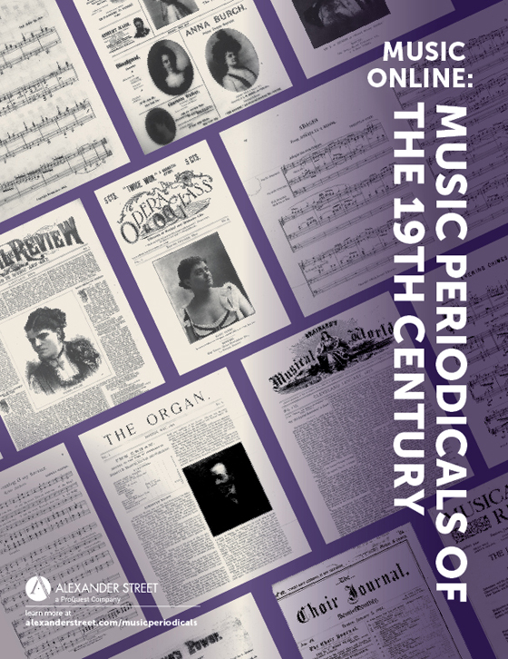 Music Online: Music Periodicals of the 19th Century